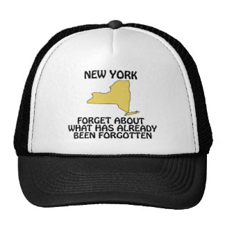 New York - Forget About What Has Already Been Trucker Hats