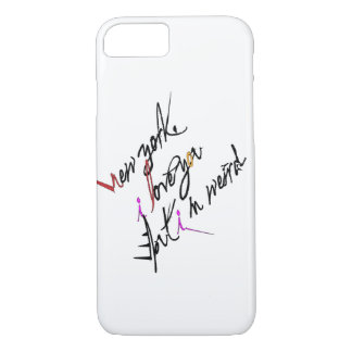 New York I love you but I'm weird iPhone 7 Case
