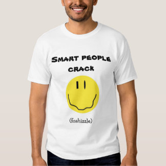 newest smart people crack tee shirt