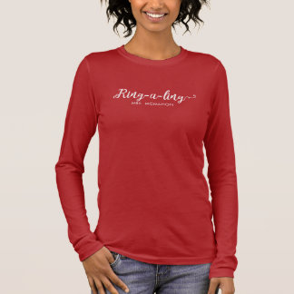 Newlyweds Ring-e-ling First Christmas Holiday Long Sleeve T-Shirt
