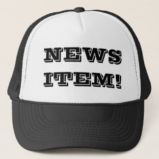 News Item© Trucker Hat