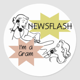 Newsflash I'm a Gram T-shirts and Gifts Stickers