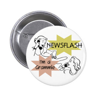 Newsflash I'm a Grammie T-shirts and Gifts Pinback Button