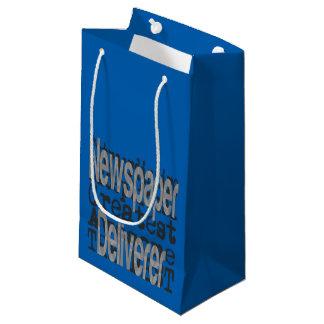 Newspaper Deliverer Extraordinaire Small Gift Bag