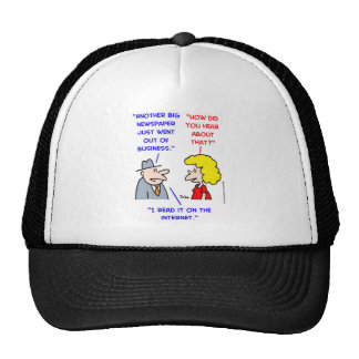 newspapers dying internet trucker hats