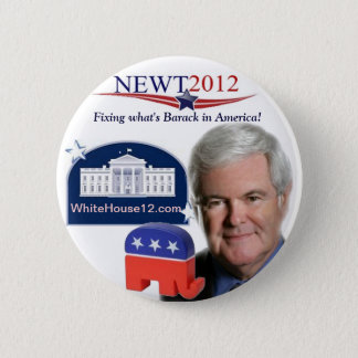 Newt 2012:  Fixing Wgat is Barack in America 6 Cm Round Badge