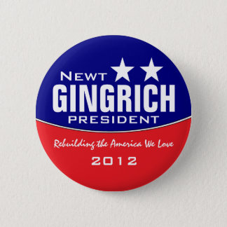 Newt Gingich 6 Cm Round Badge