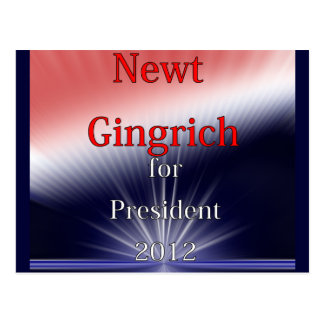 Newt Gingrich For President Dulled Explosion Postcard