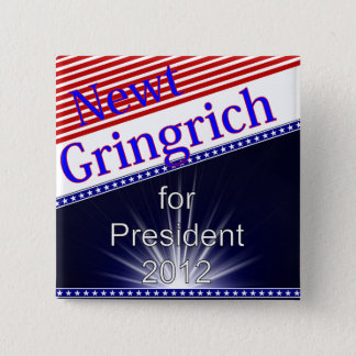 Newt Gingrich For President Explosion 15 Cm Square Badge