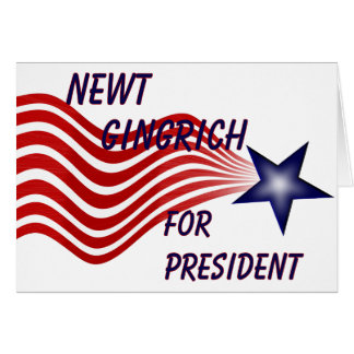 Newt Gingrich For President Shooting Star Greeting Card