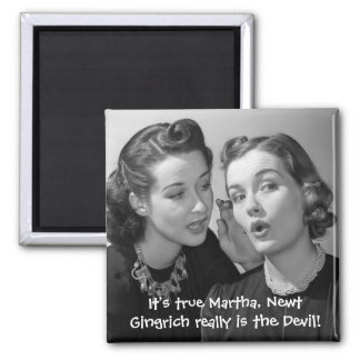 Newt Gingrich really is the Devil! Square Magnet