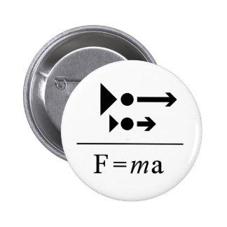 Newton's Second Law 6 Cm Round Badge