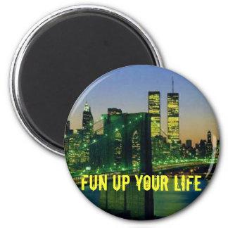 newyork, fun UP your life Magnet