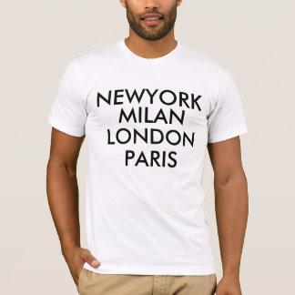 Newyork Milan London Paris  T-Shirt