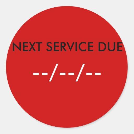 NEXT SERVICE DUE, --/--/-- STICKER