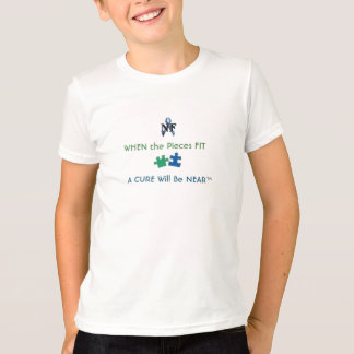 NF- WHEN the Pieces FIT....A  CURE will be NEAR T Shirts