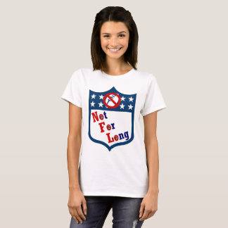 NFL Not For Long! T-Shirt