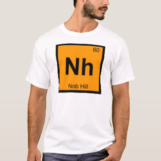 Nh - Nob Hill San Francisco Chemistry Symbol T-Shirt