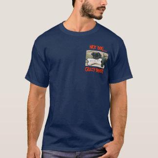 NICE DOG... CRAZY OWNER! T-Shirt