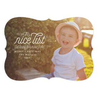 Nice for Now Funny Holiday Photo Card 13 Cm X 18 Cm Invitation Card
