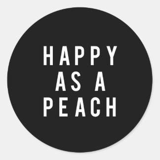 Nice Happy As A Peach Print Classic Round Sticker