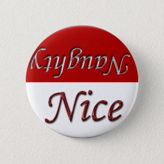 Nice Or Naughty Holiday Season Xmas Christmas 6 Cm Round Badge