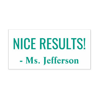 """NICE RESULTS!"" Commendation Rubber Stamp"