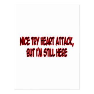 Nice Try Heart Attack... Postcard