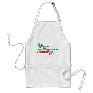 Nice until proven Naughty Apron