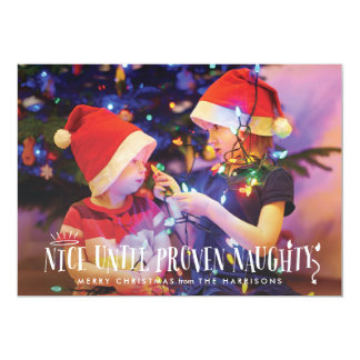 Nice Until Proven Naughty Funny Holiday Card 13 Cm X 18 Cm Invitation Card