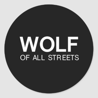 Nice Wolf of all Streets Print Classic Round Sticker