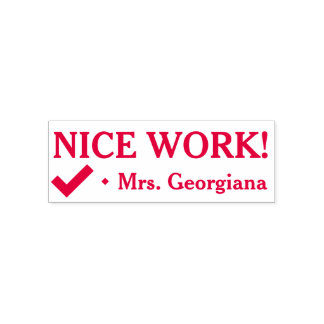 """NICE WORK!"" + Teacher Name Rubber Stamp"