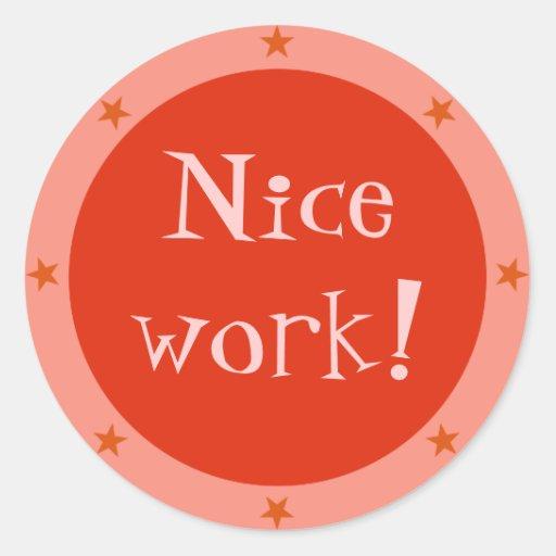Nice Work - Teacher Sticker Series | Zazzle