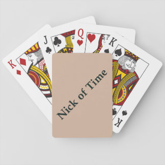 """""""Nick of Time"""" playing cards"""