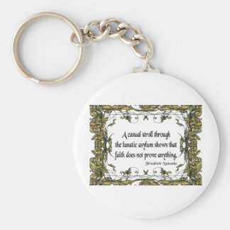 Nietzsche Quote Casual Stroll Through the Lunatic Key Ring