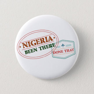 Nigeria Been There Done That 6 Cm Round Badge