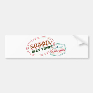 Nigeria Been There Done That Bumper Sticker