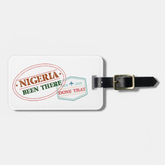 Nigeria Been There Done That Luggage Tag