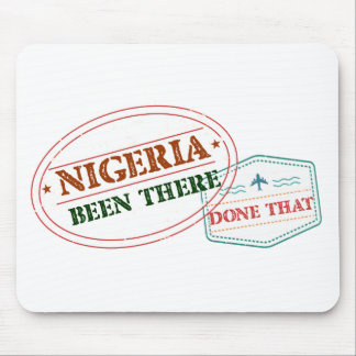 Nigeria Been There Done That Mouse Pad