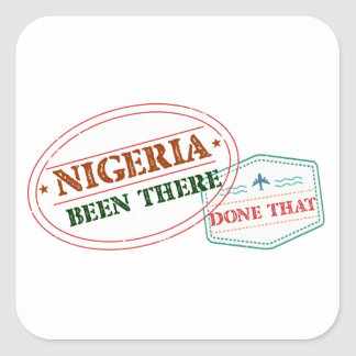 Nigeria Been There Done That Square Sticker