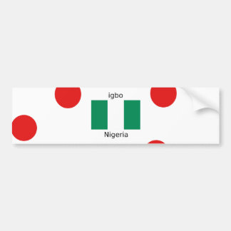 Nigeria Flag And Igbo Language Design Bumper Sticker