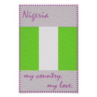 Nigeria My Country My Love Poster