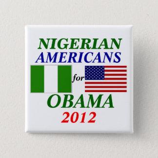 Nigerian americans for Obama 15 Cm Square Badge