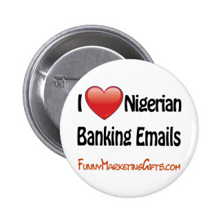 Nigerian Banking Email Humor 6 Cm Round Badge