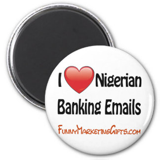Nigerian Banking Email Humor 6 Cm Round Magnet