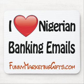 Nigerian Banking Email Humor Mouse Pads