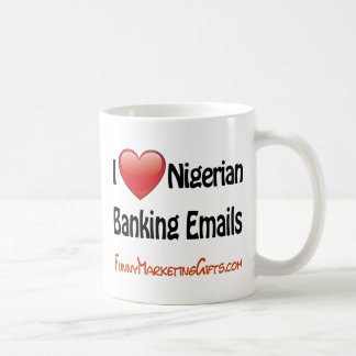 Nigerian Banking Email Humor Classic White Coffee Mug