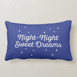 Night-Night, Sweet Dreams. Lumbar Cushion