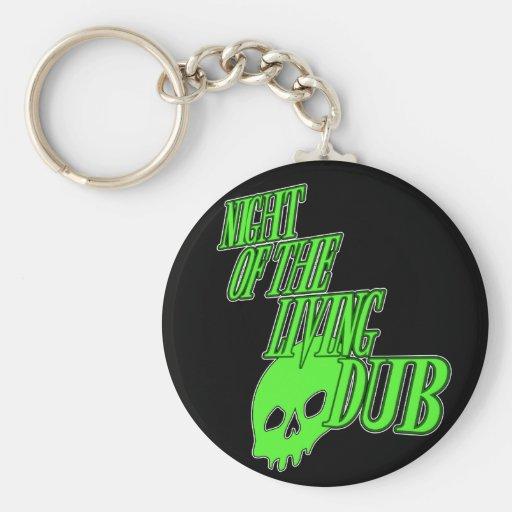 Night of the living Dub FUN HORROR PARODY DUBSTEP Key Chains