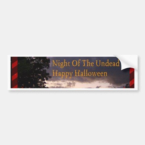 Night Of The Undead Halloween Bumper Sticker